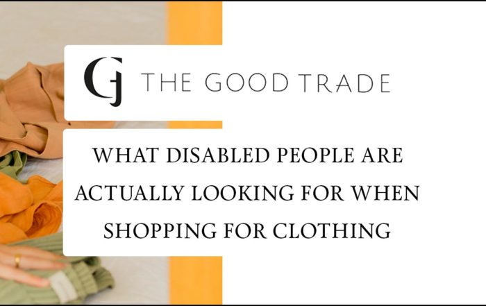 What disabled people are actually looking for when shopping for clothing