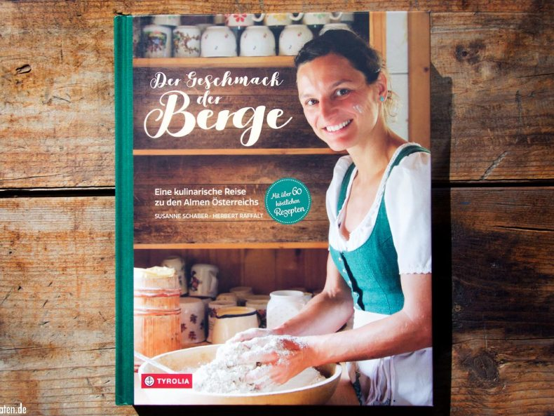Der Geschmack der Berge – Tyrolia-Verlag