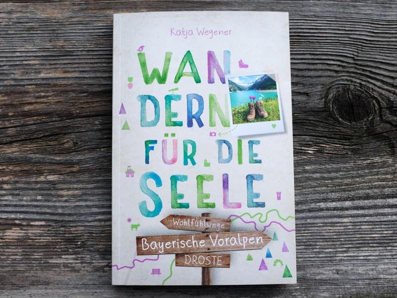 Wanderführer: Wandern für die Seele von Katja Wegener