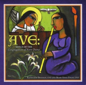 Ave: Songs of the Congregation of Notre Dame