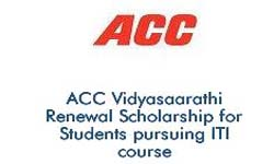 ACC Vidyasaarathi Renewal Scholarship for Students pursuing ITI course (2019-2020)
