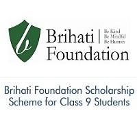 Brihati Foundation Scholarship Scheme for Class 9 Students