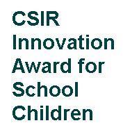 CSIR Innovation Award for School Children