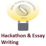 India Plastic Challenge 2021 Hackathon & Essay Writing