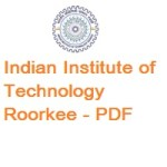 Indian Institute of Technology Roorkee POST DOCTORAL FELLOWSHIP