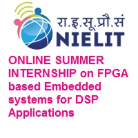 National Institute of Electronics & Information Technology ONLINE SUMMER INTERNSHIP
