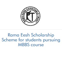 Rama Eesh Scholarship Scheme for students pursuing MBBS course