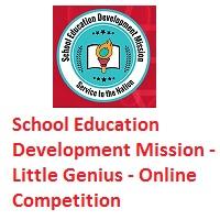 School Education Development Mission - Little Genius - Online Competition
