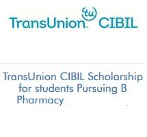 TransUnion CIBIL Scholarship for students Pursuing B Pharmacy (2020-2021)