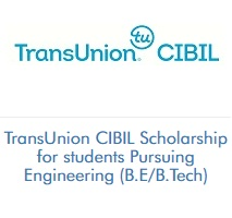 TransUnion CIBIL Scholarship for students Pursuing Engineering (B.E/B.Tech) (2020-2021)