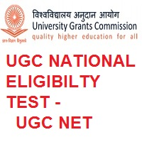 UGC NATIONAL ELIGIBILTY TEST - UGC-NET