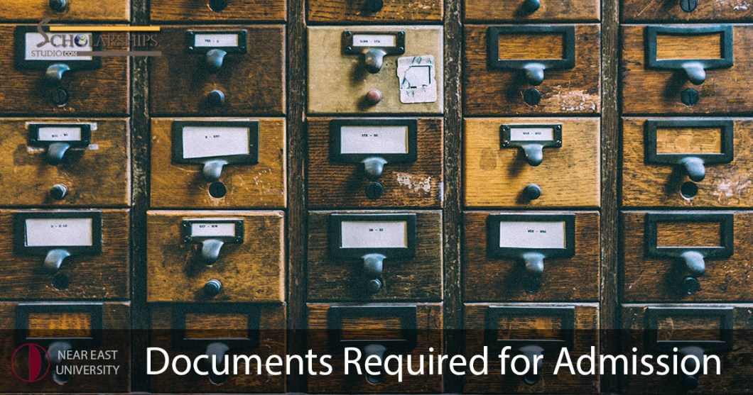 Near East University Required Documents to Apply