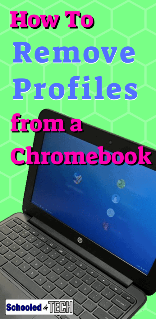 How to Remove User Profiles from 1 or Several Chromebooks | Schooled
