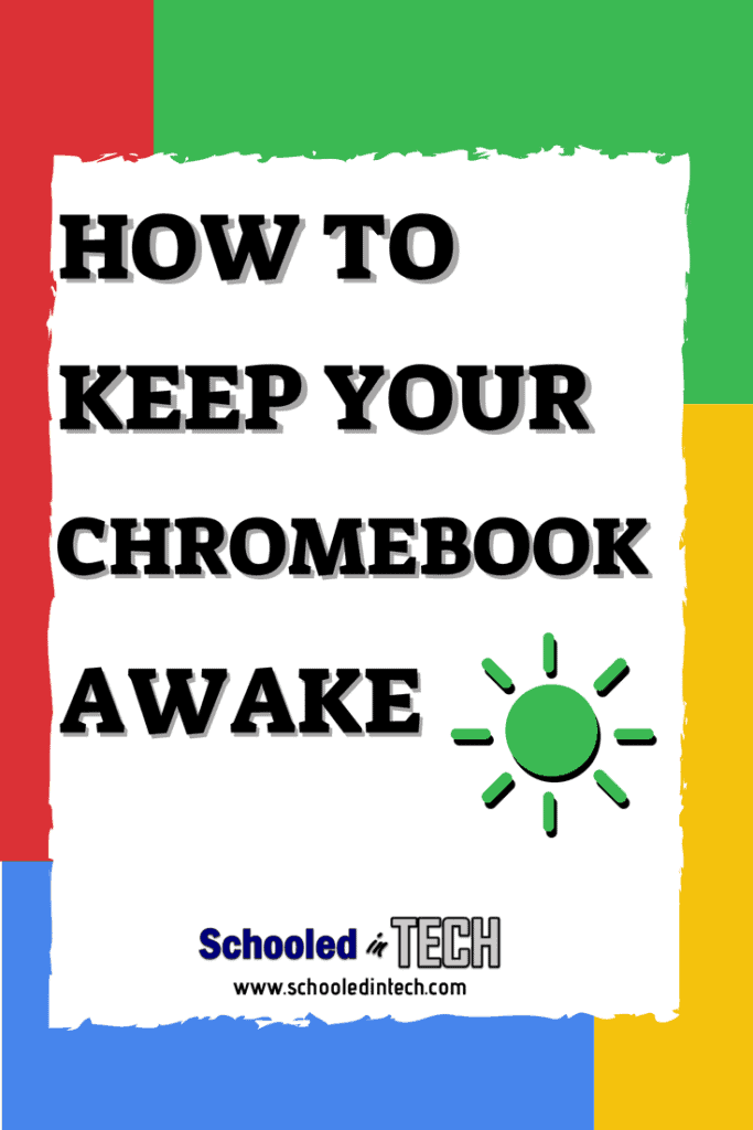 Keep your Chromebook from going to sleep when presenting. Great tip for Teacher Chromebooks. #chromebook #google #teacher #school #laptop #edtech #elementary #highschool #chromebooktip