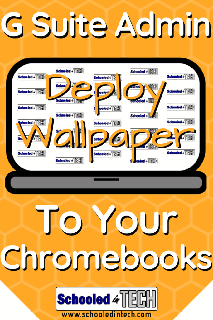 deploy a custom wallpaper background to chromebook login screen