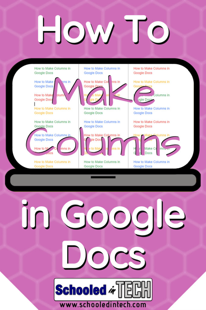 How To Make Columns in Google Docs | Schooled in Tech