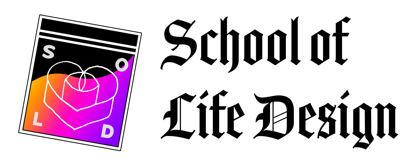School of Life Design