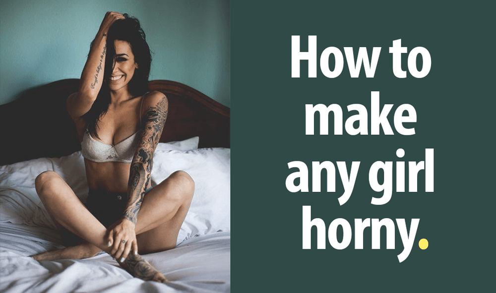 How to see if a girl is horny