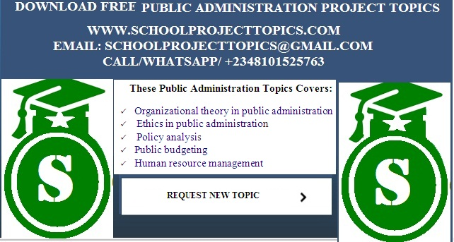 List Out Project Topics And Materials For Public Administration