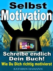 Book Cover: Selbstmotivation - In 10 Schritten zu mehr Erfolg