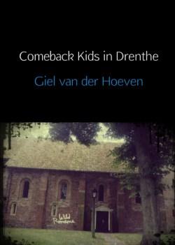 Comeback Kids in Drenthe voorkant