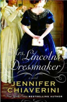"""SCHS Theme: Women and Race, front cover to the book, """"Mrs. Lincoln's Dressmaker: A Novel"""""""