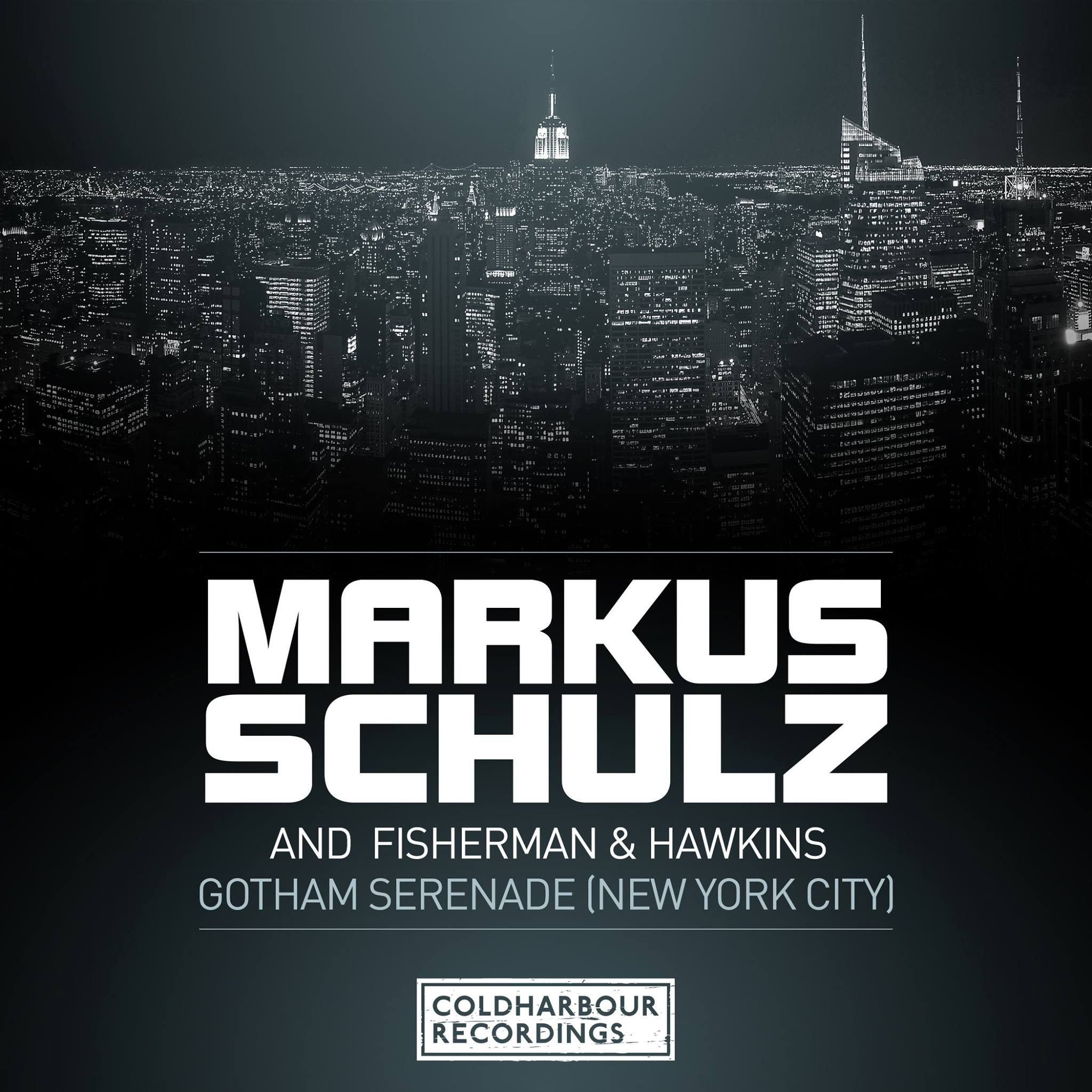 "Review: Markus Schulz and Fisherman & Hawkins ""Gotham Serenade"""