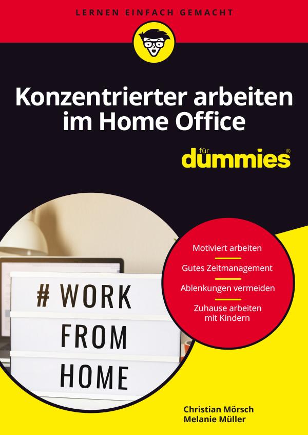 Cover: Konzentrierter arbeiten im Home Office
