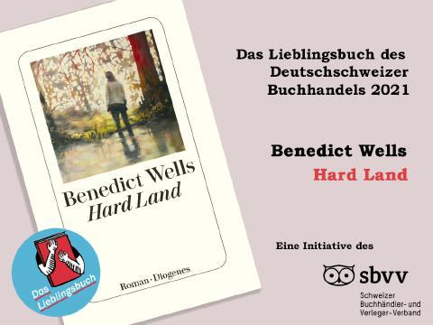 «Hard Land» von Benedict Wells ist das Lieblingsbuch des Deutschschweizer Buchhandels 2021