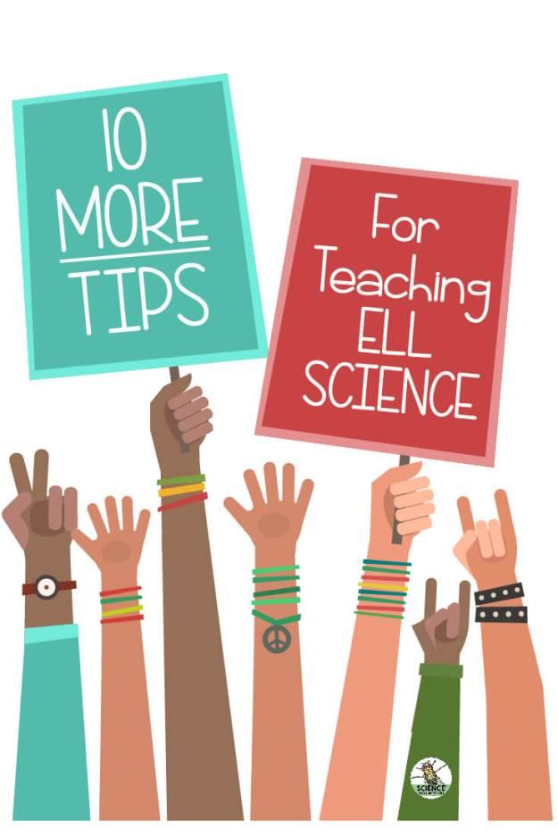 Ten more tips for teaching ELL science