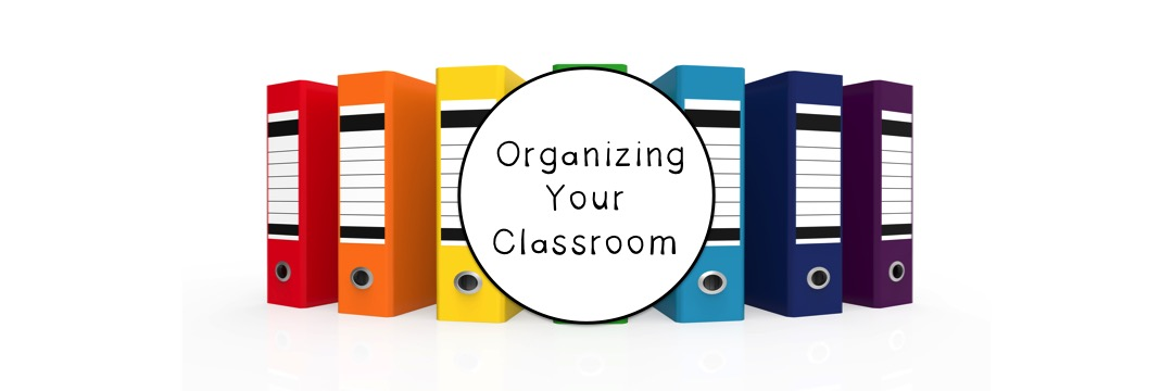 organizing your classroom