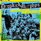 "Dropkick Murphys ""11 Short Stories Of Pain & Glory"""