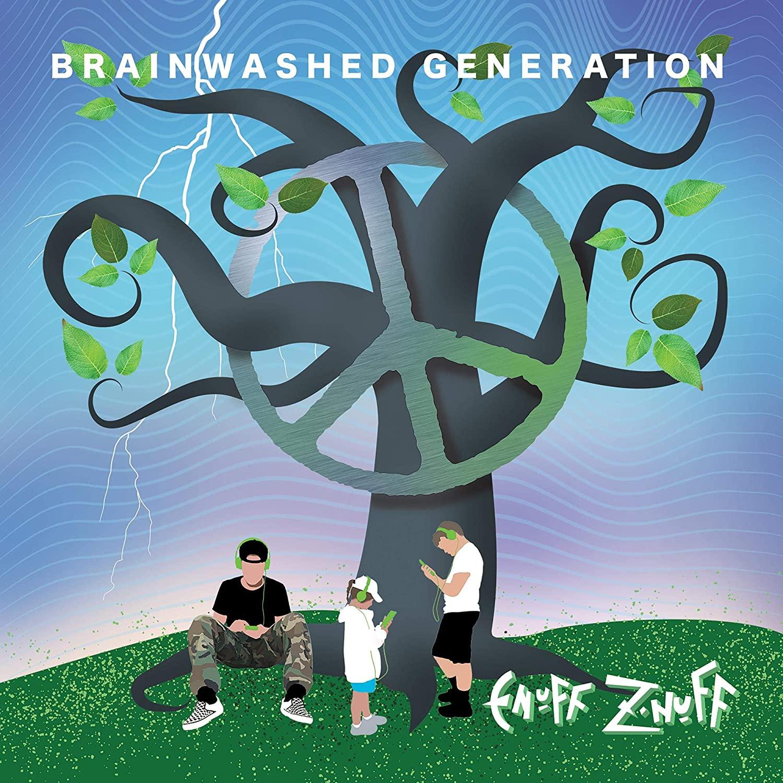 ¿Qué Estás Escuchando? - Página 29 Enuff-ZNuff_-Brainwashed-Generation