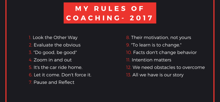My Rules of Coaching and Learning for 2017