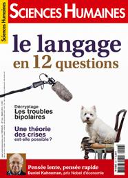 Consultez le sommaire du magazine Le langage en 12 questions