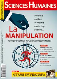 La manipulation - Pourquoi sommes-nous tous influençables ? : Couverture Mensuel N° 287