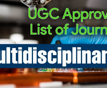 latest ugc care list 2021, Multidisciplinary, net ugc, news ugc, scopus indexed journal, types of research, UGC, ugc approved journals with low publication fee, ugc care listed journals 2021, ugc guidelines, ugc listed journal