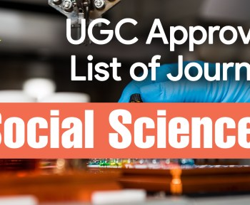 latest ugc care list 2021, net ugc, news ugc, scopus indexed journal, types of research, UGC, ugc approved journals with low publication fee, ugc care listed journals 2021, ugc guidelines, UGC List of Journals for Social Sciences, ugc listed journal