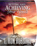 Setting and Achieving Your Goals