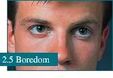 How eyes look at Boredom