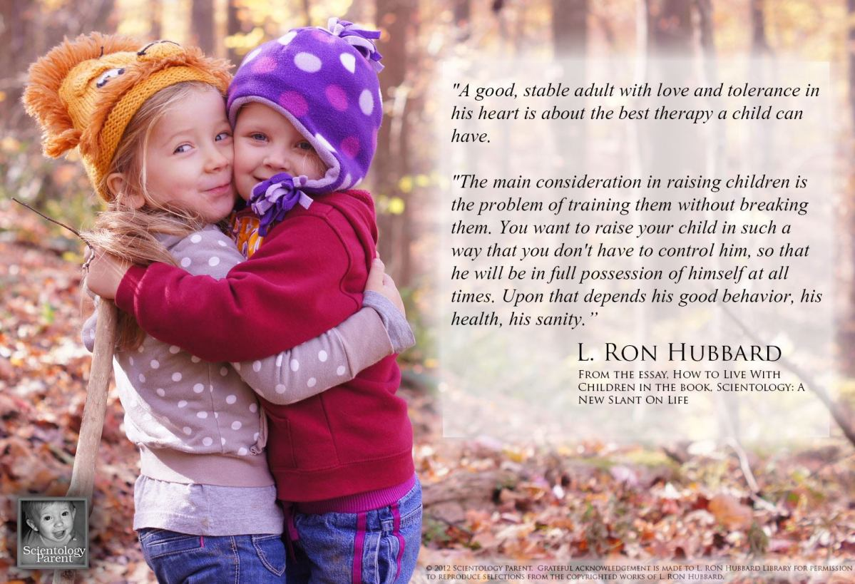Quote of the Day:  The Best Therapy a Child Can Have