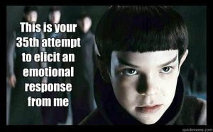 """Young Spock: """"This is your 35th attempt to elicit an emotional response from me."""""""