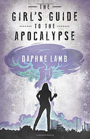 Girl's Guide to the Apocalypse Review