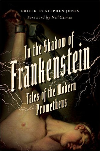 In the Shadow of Frankenstein
