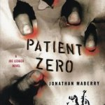 Patient Zero New Sci-Fi & Horror Authors Discovered in 2016
