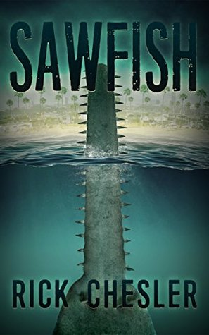 Book cover for Sawfish by Rick Chesler