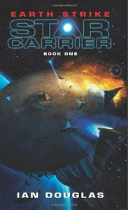 Book cover for Earth Strike: Star Carrier by Ian Douglas