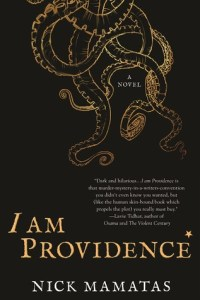 Book cover for I Am Providence by Nick Mamayas
