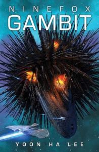 Book cover for Ninefox Gambit by Yoon Ha Lee
