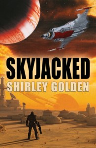 Book cover for Skyjacked by Shirley Golden